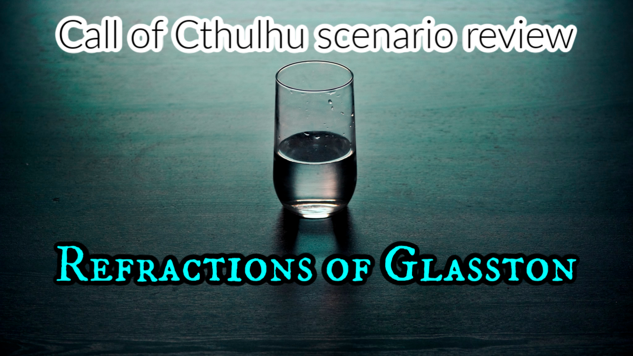 Refractions of Glasston Review