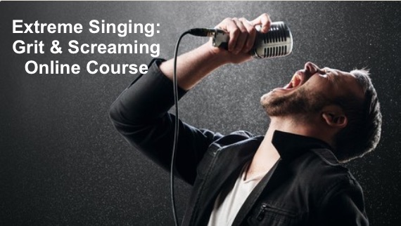 Extreme Singing: Grit & Screaming