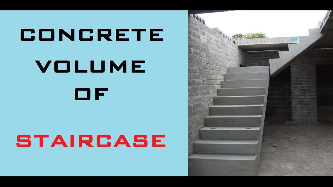 HOW TO CALCULATE VOLUME OF CONCRETE FOR STAIRCASE
