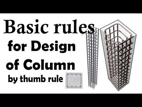 WHAT ARE THE BASIC RULES FOR DESIGN OF COLUMN