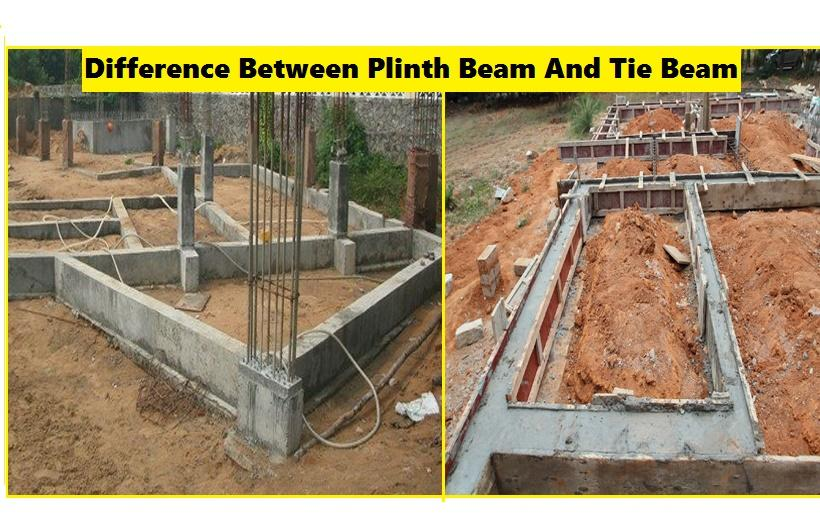 WHAT ARE THE DIFFERENCE BETWEEN PLINTH BEAM AND TIE BEAM