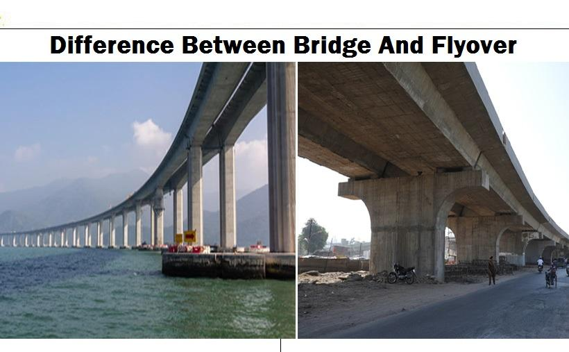 WHAT ARE THE DIFFERENCE BETWEEN BRIDGE AND FLYOVER