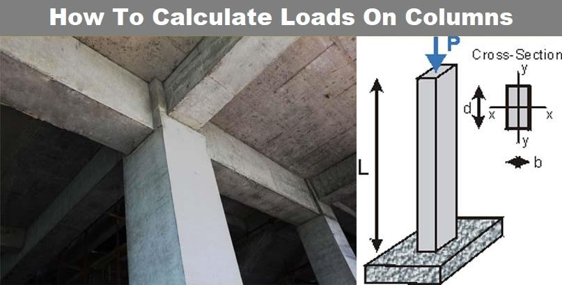 HOW TO CALCULATE LOADS ON COLUMNS