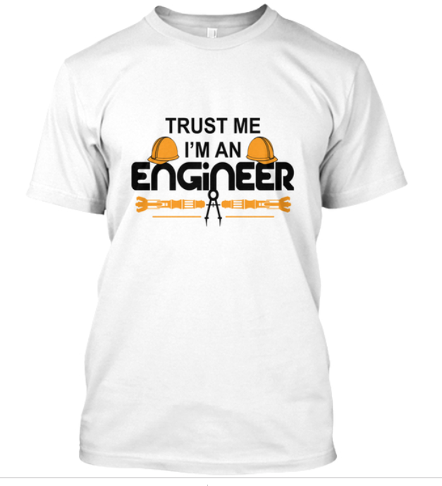 Login between 8 to 10 Nov 2019 on Engineeringtalks.com and a get a chance to win  Trust me I am an Engineer Tees
