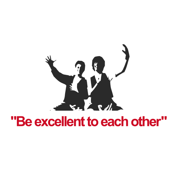 be-excellent-to-each-other.jpg