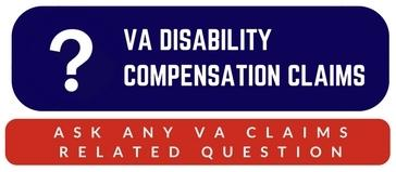 Ask your Veterans Affairs Disability Claims Question