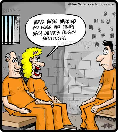 Prison Cartoon _We've been married so long.jpg