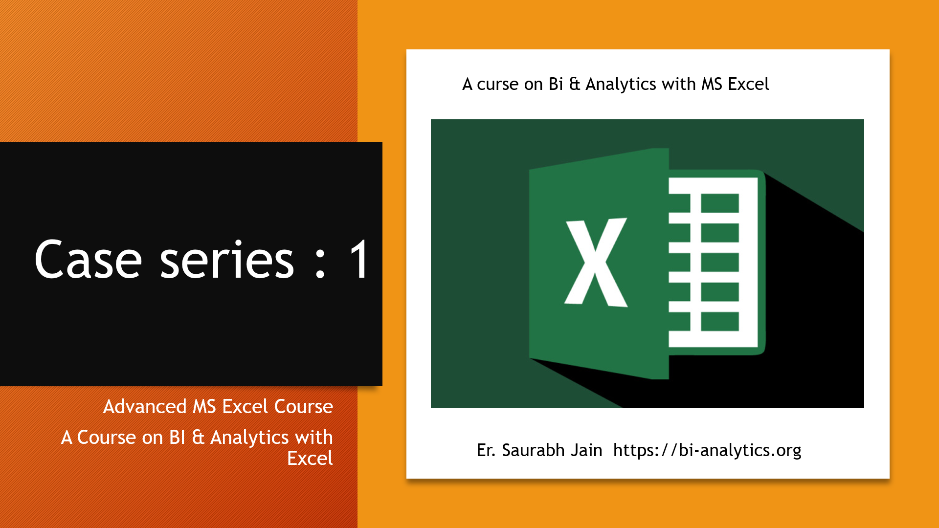 case series 1 :  Applying Formulas Free Advanced MS EXCEL Course