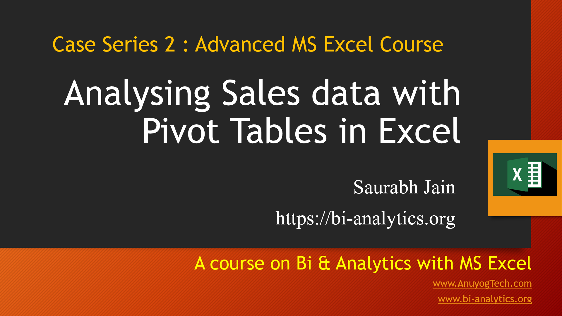 Case Series 2 : Analyzing Sales data with Pivot Table