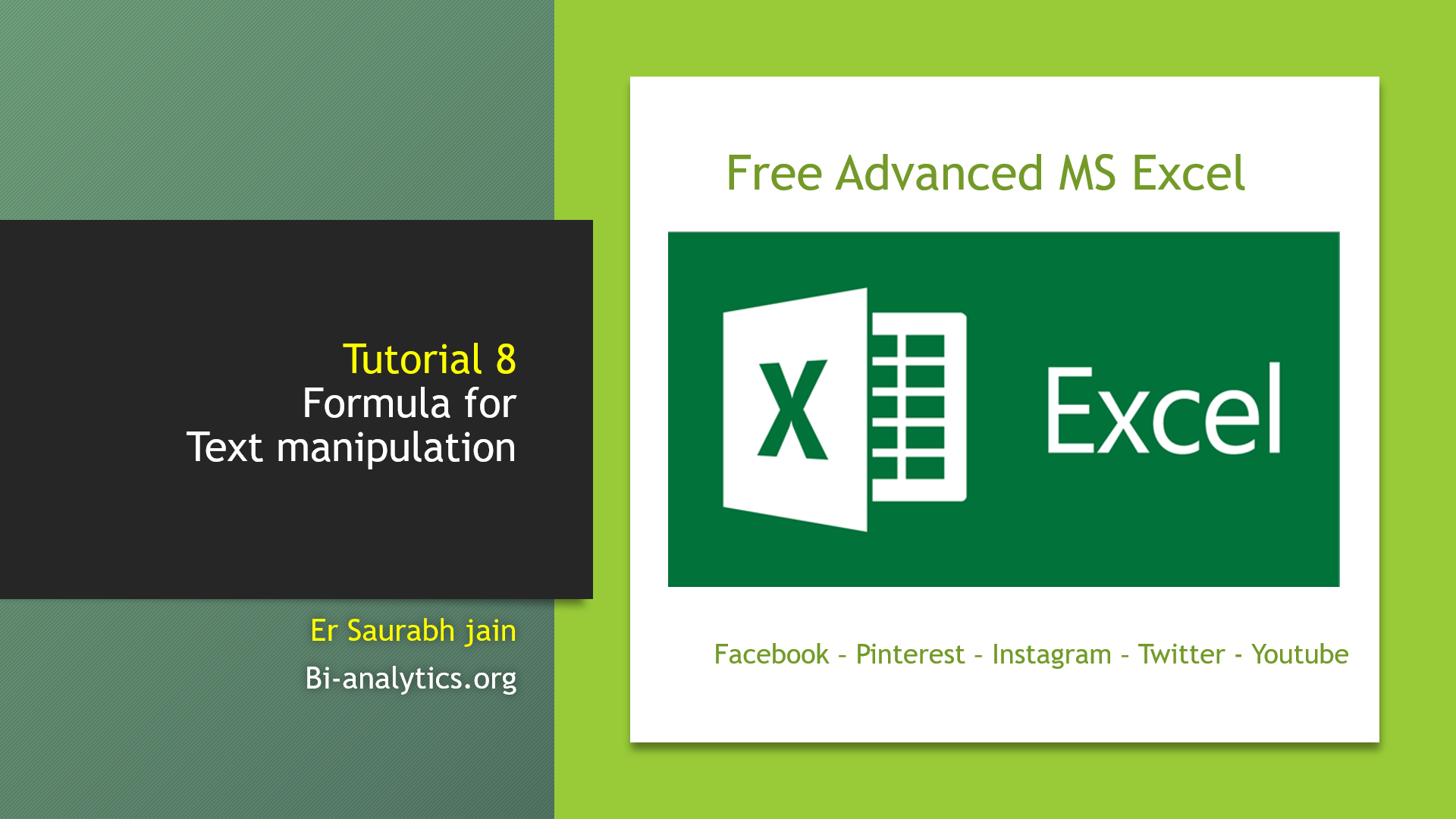 Tutorial 8 : Formulas for Text manipulation : Free advanced MS Excel course
