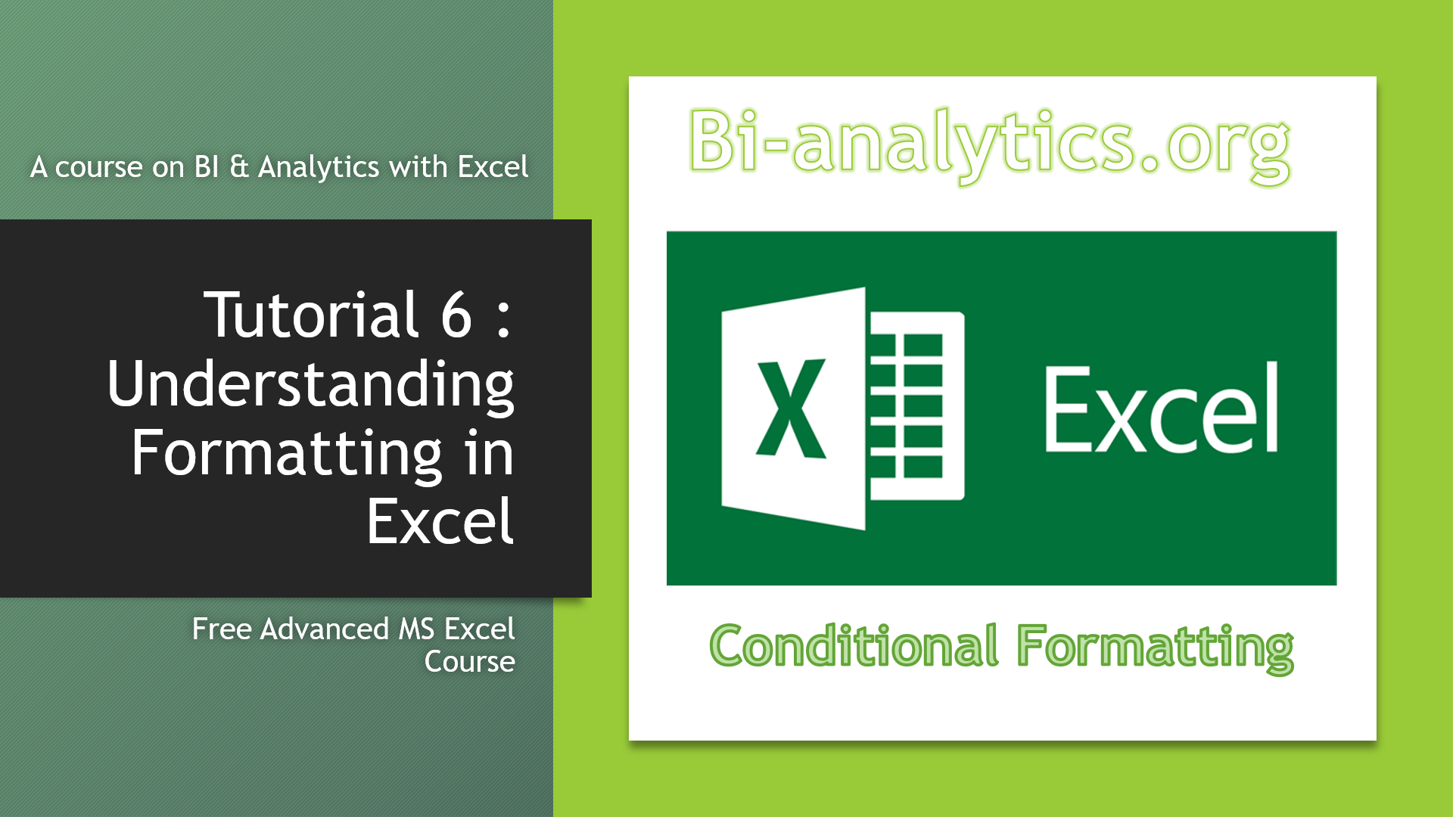 Tutorial 6 Applying Conditional Formatting : Free Advanced MS Excel course