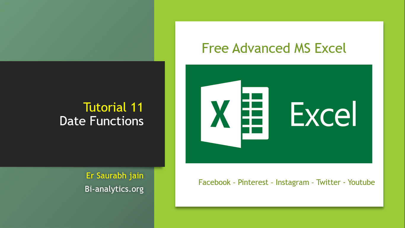 Tutorial 11 Date Formulas in Excel : Advanced MS EXcel course