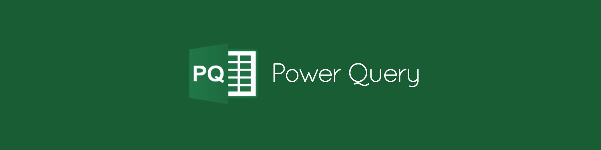 Power Query for Excel & Power BI