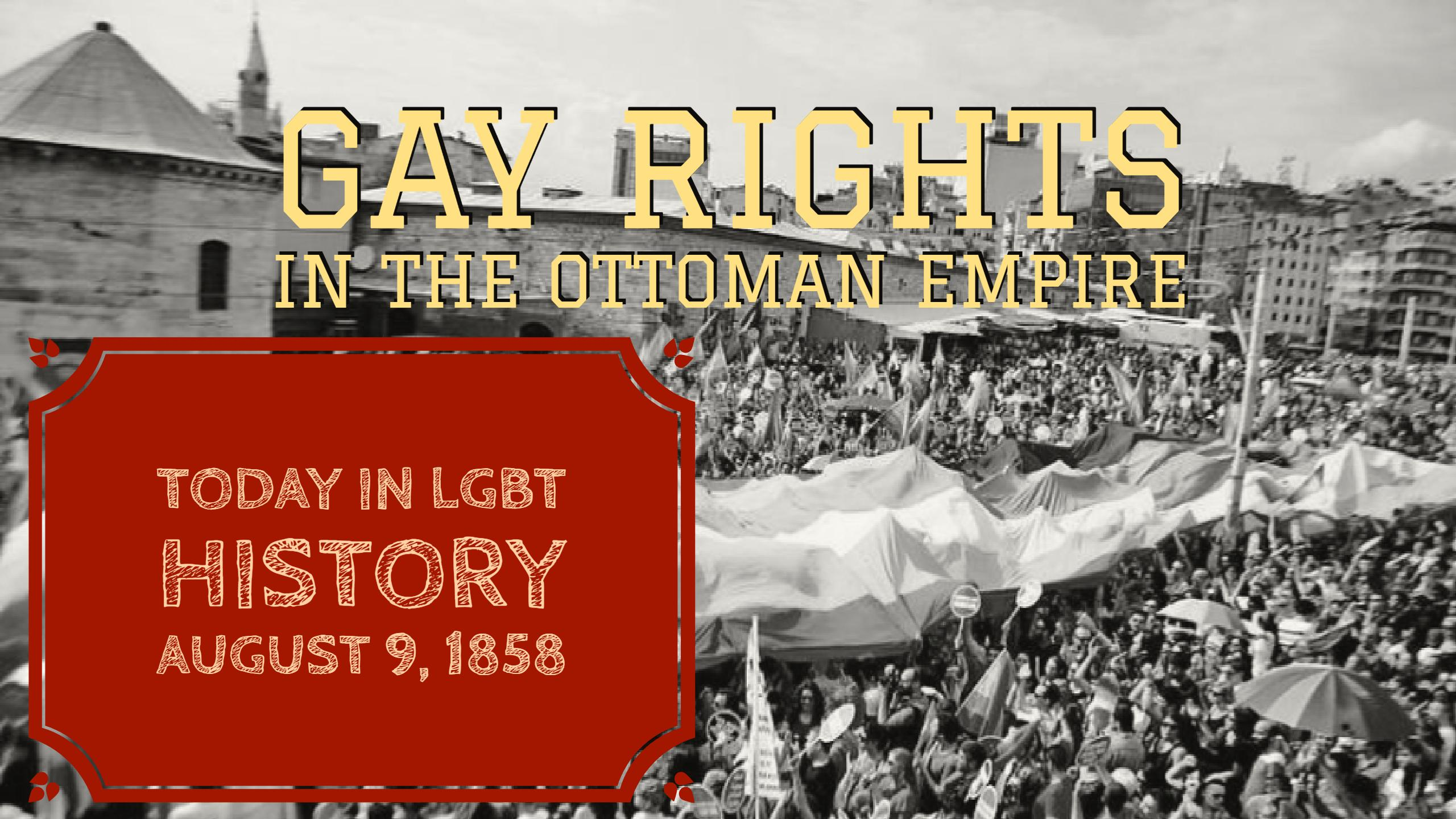 The surprising decriminalization of homosexuality in the Ottoman Emire