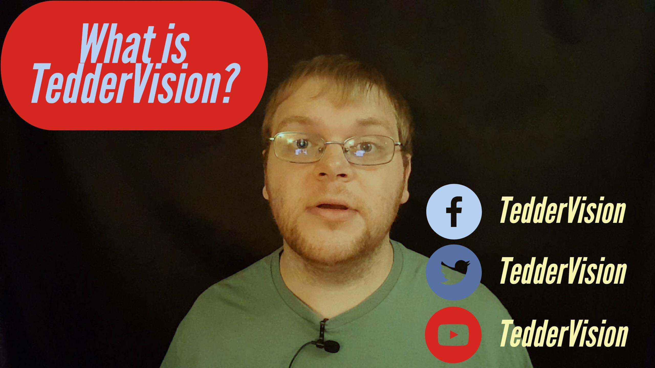 What is TedderVision?