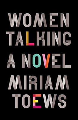 book-cover-women-talking-by-miriam-toews.jpg.jpg.f1d3b6096edf2dda13c6fae0e5958cdf.jpg