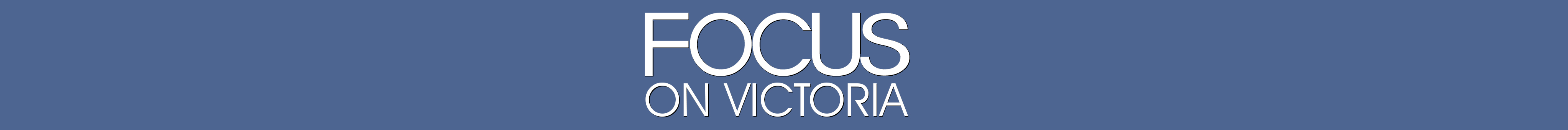 Focus on Victoria