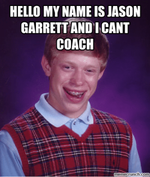 thumb_hello-my-name-is-jason-garrett-and-i-cant-coach-51115879.png