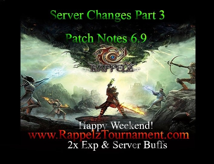 Patch Notes 6.9 (Server Changes Part 3)