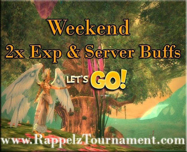 2x Server Exp & Server buff Weekend!