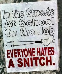 everyone hates A snitch
