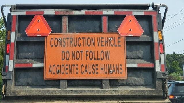 car-construction-vehrcle-do-not-follow-acgidents-cause-humans.jpg