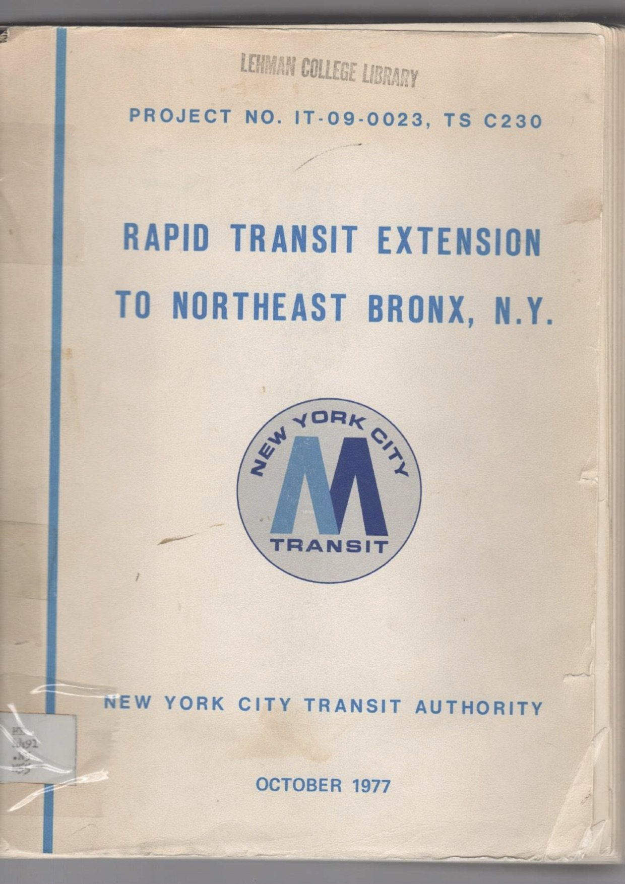 Rapid Transit Extension To Northeast Bronx, N.Y.  New York City Transit Authority October 1977