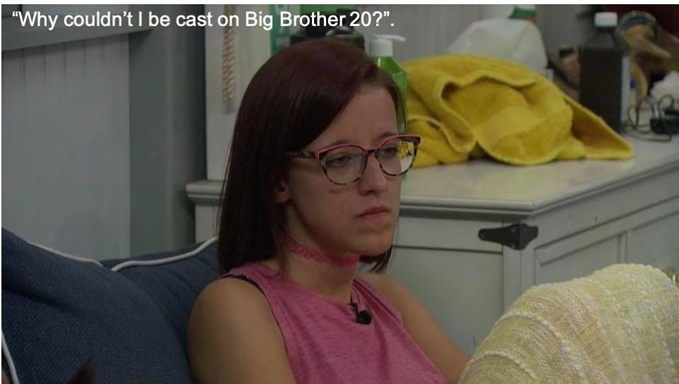 Why Couldnt I Be Cast On BB 20.jpg