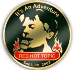 Red Hot Topic Pin