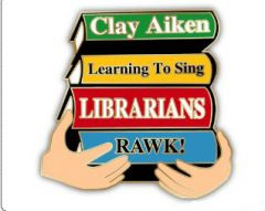 Librarian Clay Rawks Pin