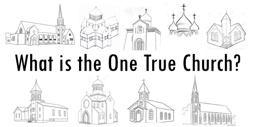 banner-what-is-the-one-true-church.png