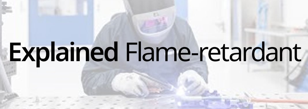 Explained: Flame-retardant