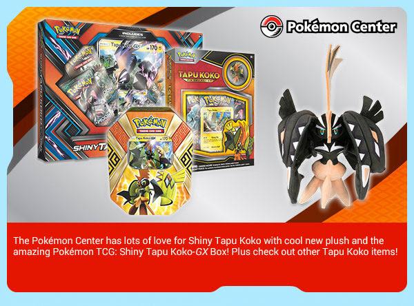 July Newsletter! New Pokémon TCG: Shiny Tapu Koko-GX Box, a